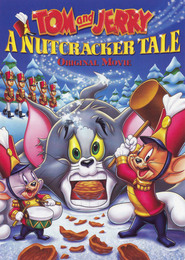 Tom and Jerry: A Nutcracker Tale movie in Ian James Corlett filmography.