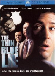 The Thin Blue Lie movie in Rob Morrow filmography.