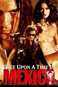 Once Upon a Time in Mexico movie in Eva Mendes filmography.