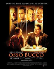 Osso Bucco movie in Mike Starr filmography.