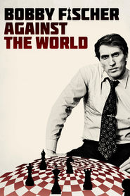 Bobby Fischer Against the World is the best movie in  Russell Targ filmography.