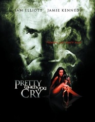 Pretty When You Cry is the best movie in Lori Heuring filmography.