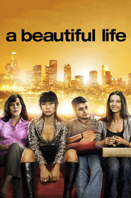 A Beautiful Life is the best movie in Ronnie Gene Blevins filmography.