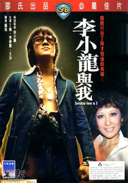 Li Xiao Long yu wo movie in Danny Lee filmography.