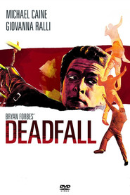 Deadfall movie in Michael Caine filmography.