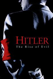 Hitler: The Rise of Evil movie in Peter Stormare filmography.