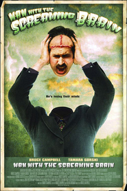 Man with the Screaming Brain is the best movie in Tamara Gorski filmography.