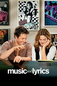 Music and Lyrics is the best movie in Drew Barrymore filmography.