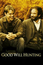Good Will Hunting movie in Matt Damon filmography.