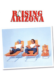 Raising Arizona is the best movie in Frances McDormand filmography.