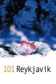 101 Reykjavik is the best movie in Baltasar Kormakur filmography.