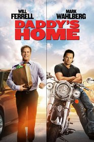 Daddy's Home movie in Will Ferrell filmography.