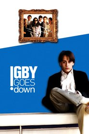 Igby Goes Down movie in Ryan Phillippe filmography.