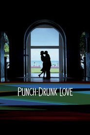 Punch-Drunk Love is the best movie in Adam Sandler filmography.
