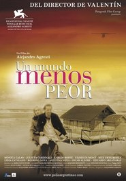 Un mundo menos peor is the best movie in Ulises Dumont filmography.