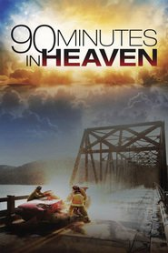 90 Minutes in Heaven movie in David Clyde Carr filmography.
