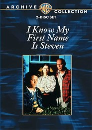 I Know My First Name Is Steven movie in John Ashton filmography.
