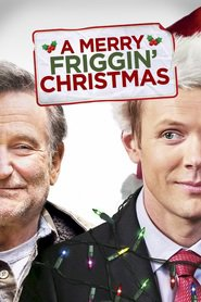 A Merry Friggin' Christmas movie in Robin Williams filmography.