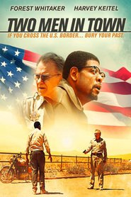 Two Men in Town movie in Forest Whitaker filmography.