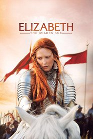 Elizabeth: The Golden Age movie in Geoffrey Rush filmography.