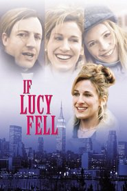 If Lucy Fell movie in Sarah Jessica Parker filmography.