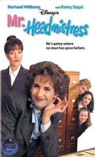 Mr. Headmistress is the best movie in Katey Sagal filmography.