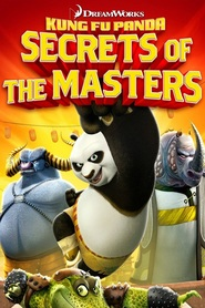 Kung Fu Panda: Secrets of the Masters movie in Seth Rogen filmography.