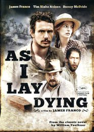 As I Lay Dying movie in Tim Blake Nelson filmography.