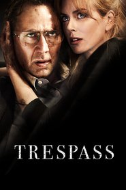 Trespass movie in Nicole Kidman filmography.