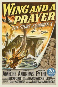 Wing and a Prayer is the best movie in Cedric Hardwicke filmography.