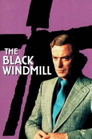 The Black Windmill movie in Michael Caine filmography.