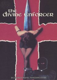 The Divine Enforcer is the best movie in  Randy Frakis filmography.