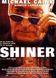 Shiner movie in Michael Caine filmography.