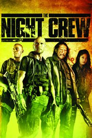 The Night Crew movie in Danny Trejo filmography.