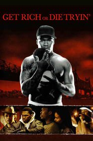 Get Rich or Die Tryin' movie in Terrence Howard filmography.