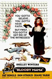Bloody Mama movie in Shelley Winters filmography.