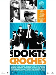 Les doigts croches movie in Roy Dupuis filmography.