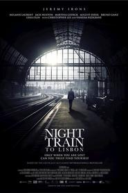 Night Train to Lisbon movie in Jeremy Irons filmography.