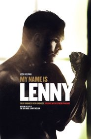 My Name Is Lenny movie in John Hurt filmography.