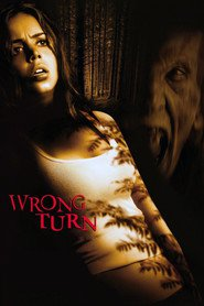 Wrong Turn movie in Eliza Dushku filmography.