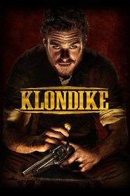 Klondike movie in Tim Roth filmography.