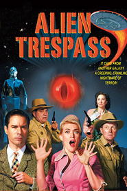 Alien Trespass movie in Robert Patrick filmography.