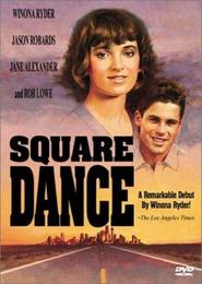 Square Dance movie in Winona Ryder filmography.
