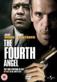 The Fourth Angel movie in Jeremy Irons filmography.
