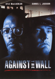 Against the Wall movie in Harry Dean Stanton filmography.