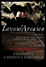 Lavoura Arcaica is the best movie in Raul Cortez filmography.