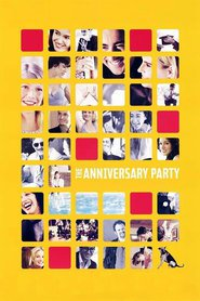 The Anniversary Party movie in Jennifer Jason Leigh filmography.