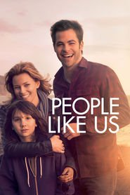 People Like Us movie in Chris Pine filmography.