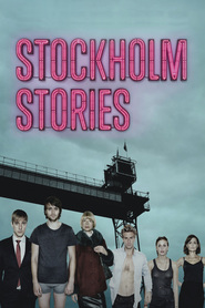 Stockholm Stories is the best movie in Martin Wallstrom filmography.