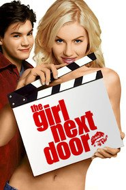 The Girl Next Door movie in Elisha Cuthbert filmography.
